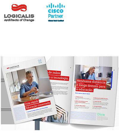 Logicalis & Cisco - Guia Rápido Educação Conectada